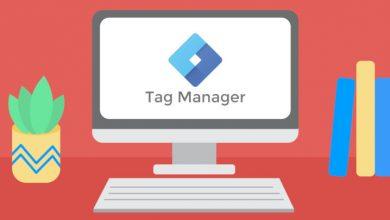 تگ منیجر گوگل چیست و چطور از tag manager استفاده کنیم؟